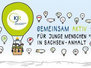 """KJR beschließt Antrag: """"Gemeinsam aktiv für junge Menschen – Eine gute Jugendpolitik für Sachsen-Anhalt 2021-2026"""""""